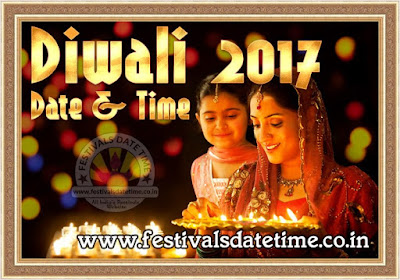 2017 Diwali Puja Date & Time in India, दिवाली पूजा 2017 तारीख व समय