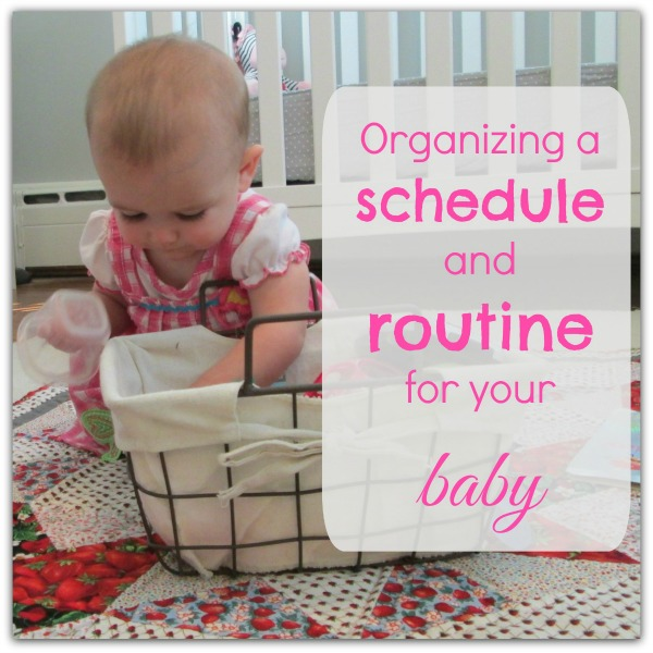 Organizing a schedule and routine for your baby: a free printable