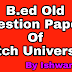 Kutch University B.ed Sem 1 Old Question Papers