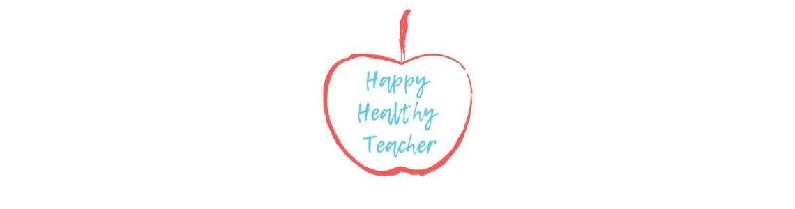 The Happy Healthy Teacher