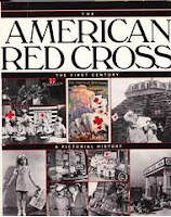 Image: The American Red Cross: The First Century, by Patrick F. Gilbo. Publisher: Harpercollins; 1st edition (February 1981)