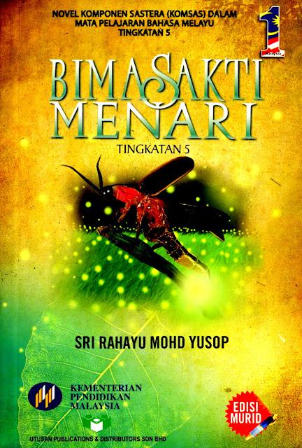 Novel Bima Sakti Menari Komsas Tingkatan 5