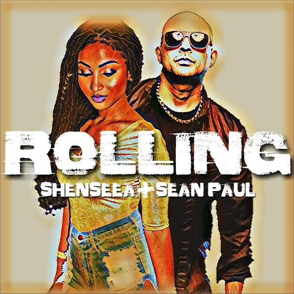 Sean Paul & Shenseea - Rolling - Single Cover