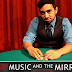 Music and the Mirror by Robert Ramirez (Tutorial)