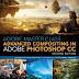 Adobe Master Class - Advanced Compositing in Adobe Photoshop CC