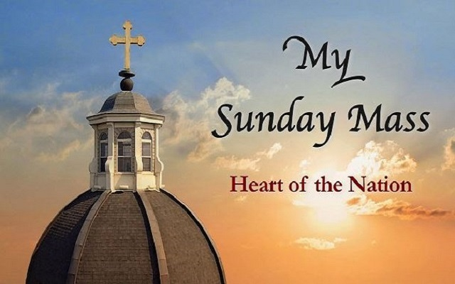 SUNDAY MASS - HEART OF THE NATION