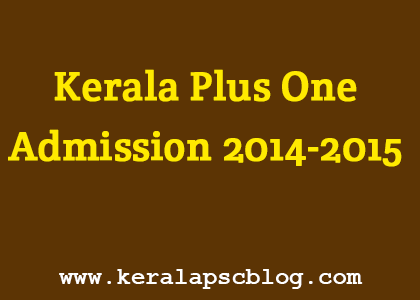 Kerala Plus One Admission 2014-2015 Register Online from 26/05/2014 through www.hscap.kerala.gov.in