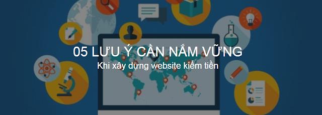 Lưu ý khi xây dựng website kiếm tiền