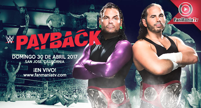 Ver Online WWE Payback 2017 Este 30/04/17 En Vivo y Gratis