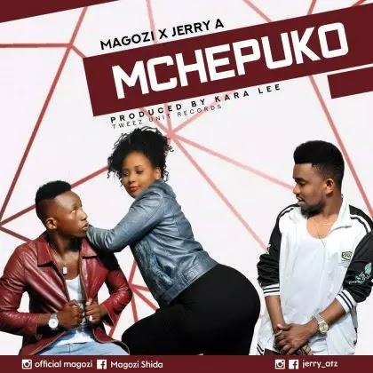 Download Audio | Magozi x Jerry A - Mchepuko