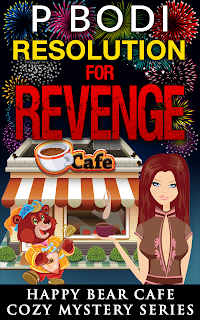 Resolution for Revenge Happy Bear Cafe Cozy Mystery Series Book 3