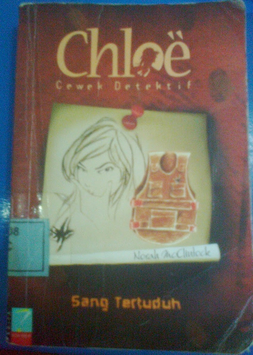Chloe Cewek Detektif : Sang Tertuduh