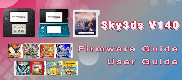 How to use Sky3ds with firmware V140 on 2DS/3DS 11.11.0-43?
