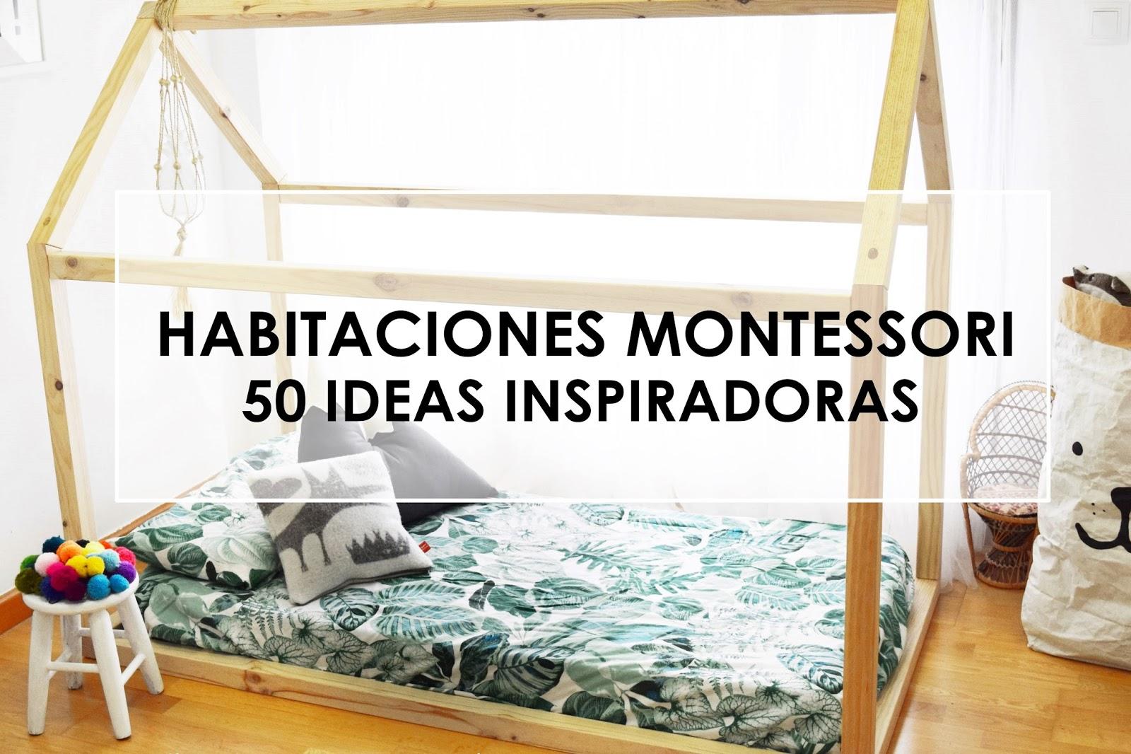 Aprendiendo con Montessori: HABITACIONES MONTESSORI. 50 IDEAS ...
