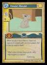 MLP House Mouse GenCon CCG Card