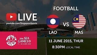 live streaming Malaysia Vs Laos 11 Jun 2015 Sukan SEA