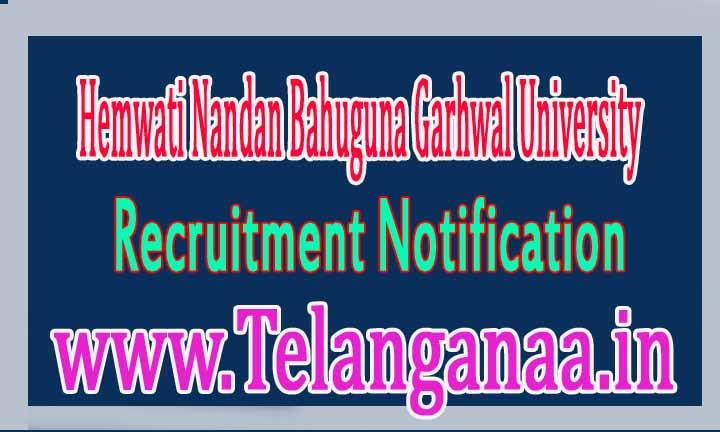 HNBGU (Hemwati Nandan Bahuguna Garhwal University) Recruitment 2017