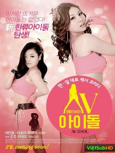 Chinh Phục Idol (18+) - AV Idol (2012)