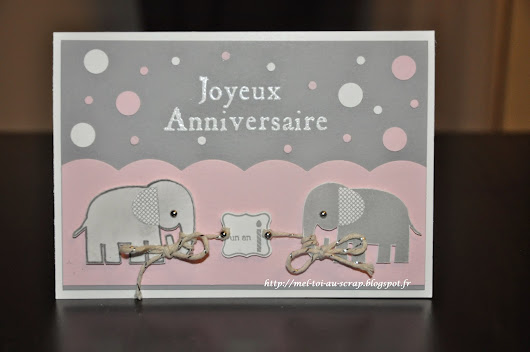 "Challenge ""Just Us Girls #273"" : Carte d'anniversaire 1 an"