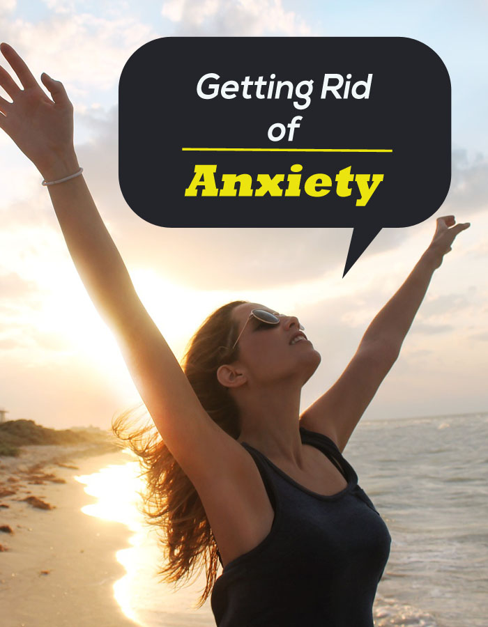 Getting Rid of Anxiety
