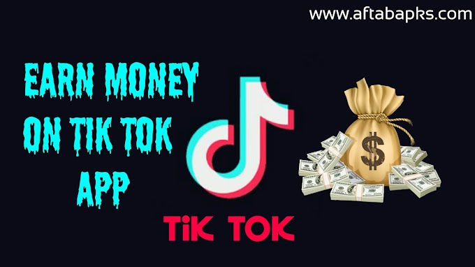 How to Earn Money On Tik Tok App