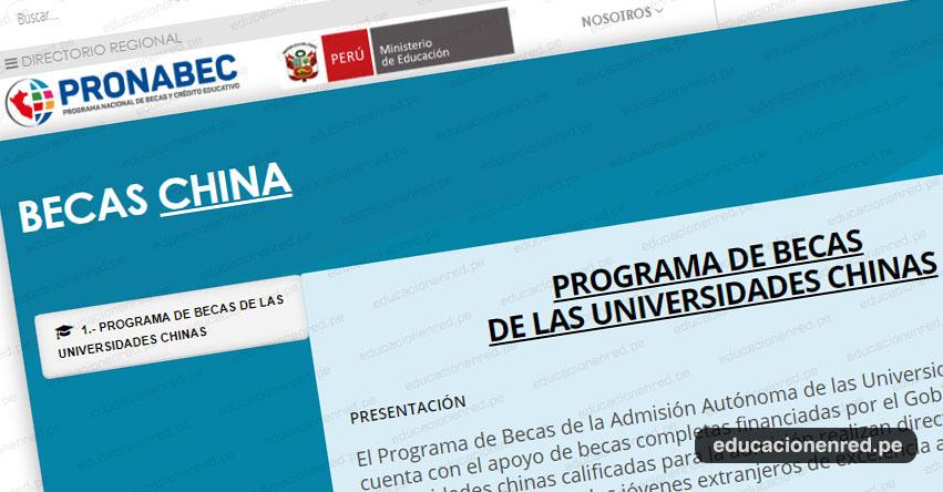 PRONABEC - CONVOCATORIA DE BECAS CHINA 2019: Cerca de 300 Universidades ofrecen becas integrales para estudiar en el país asiático - www.pronabec.gob.pe