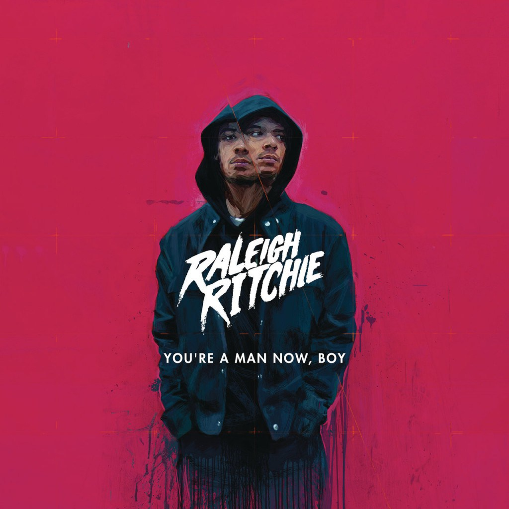 Raleigh Ritchie - You're A Man Now, Boy (2016)