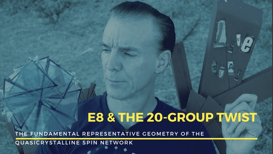 Klee Irwin with Quantum Gravity Research discusses E8 and the 20-group