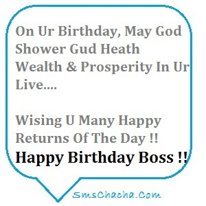 Happy Birthday wishes For Boss: on your birthday, may God shower God health