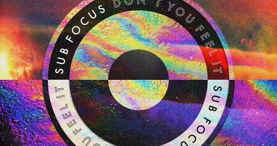 Review sub focus feat alma don t you feel it out on for Acid house bpm