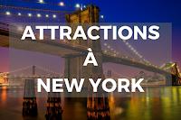 Les Meilleurs Attractions à la Ville de New York