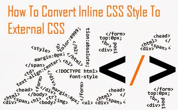 How To Convert Inline CSS Style To External CSS