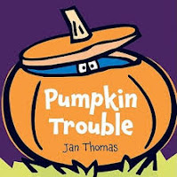 Pumpkin Trouble by Jan Thomas book cover picture book