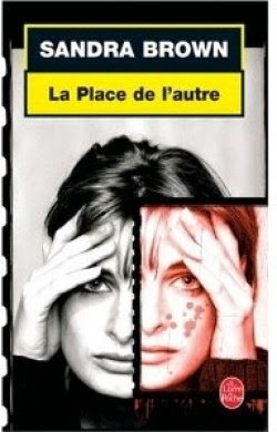 http://lachroniquedespassions.blogspot.fr/2014/07/la-place-de-lautre-de-sandra-brown.html