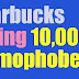 Starbucks to hire 10,000 homophobes?