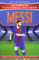 Books: Ultimate Football Heroes: Messi by Matt & Tom Oldfield (Age: 10+ years)