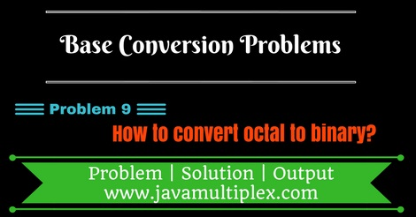 Java program that converts octal number to binary number.
