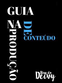 GUIA NA PRODUÇÃO DE CONTEÚDO PARA BLOGUEIROS(AS)
