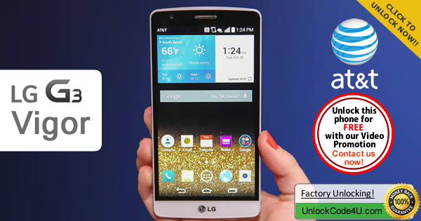 Factory Unlock Code LG G3 Vigor from At&t