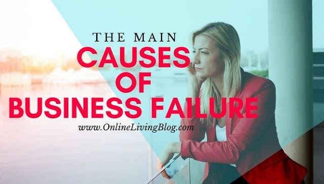 The Main Causes of Business Failure and Solutions