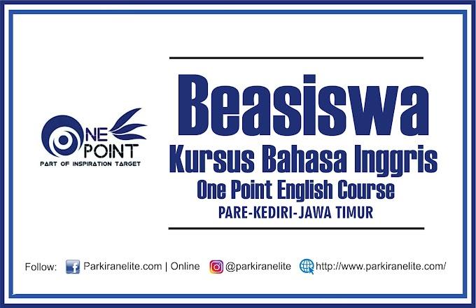 Beasiswa Kursus Bahasa Inggris di Kampung Inggris Pare Kediri | ONE POINT ENGLISH COURSE