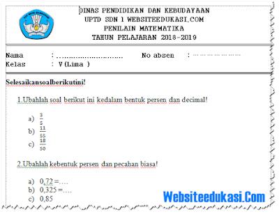 Soal UH/ PH Matematika Kelas 5 Semester 1 K13 Tahun 2018/2019