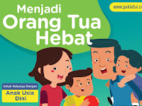 Buku Menjadi Orang Tua Hebat untuk Keluarga Anak Usia Dini