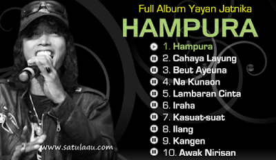 Lagu Sunda Yayan Jatnika Hampura Mp3 Full Album Nonstop Terlaris
