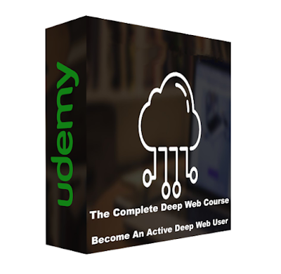 [GIVEAWAY] The Complete Deep Web Course: Become An Active Deep Web User [UDEMY COURSE]