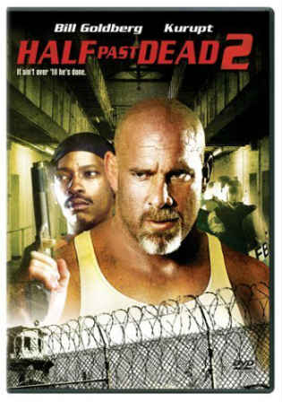 Half Past Dead 2 2007 BRRip 650MB Hindi Dual Audio 720p ESub Watch Online Full Movie Download bolly4u