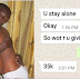 See Leaked Whatsapp Chat With A Notorious Lagos 'Runs Girl' Who Charges ₦35k For 3 Rounds And A Suck (Photos)