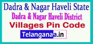 Dadra Nagar Haveli District Pin Codes in Dadra Nagar Haveli  State