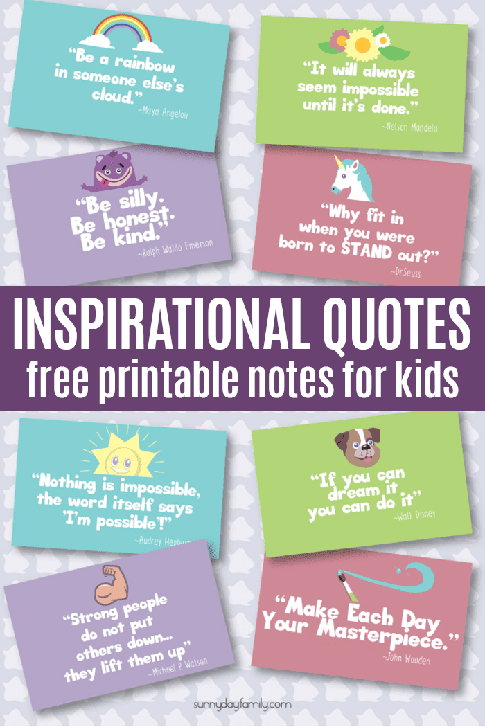Inspirational Quotes Kids Will Love | Free Printable Notes ...
