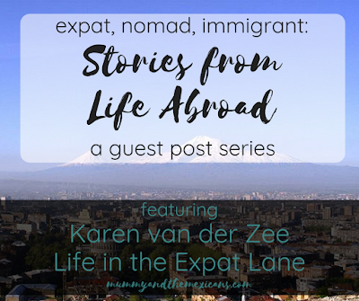 Stories From Life Abroad: Guest Post Series Featuring Karen Van Der Zee